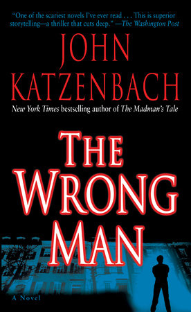 The Wrong Man by John Katzenbach