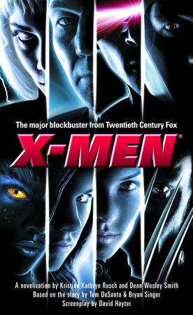 X-Men by Kristine Kathryn Rusch and Dean Wesley Smith