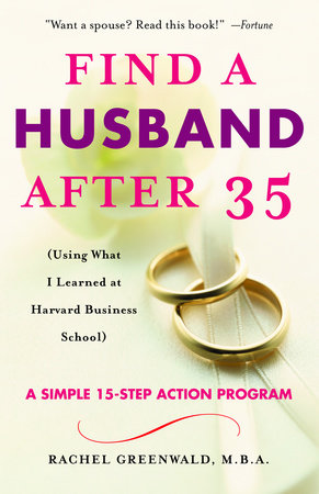 Find a Husband After 35 by Rachel Greenwald
