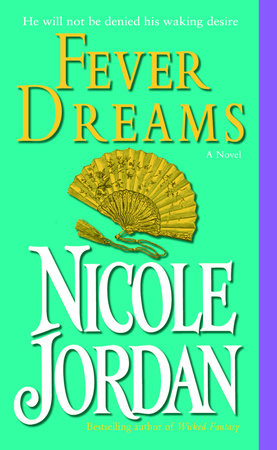 Fever Dreams by Nicole Jordan