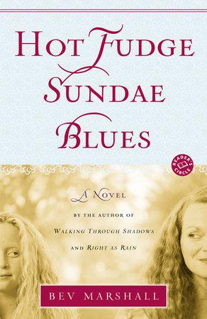 Hot Fudge Sundae Blues by Bev Marshall
