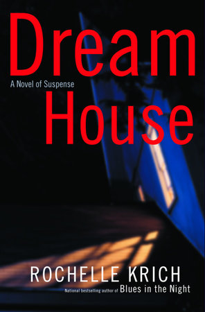 Dream House by Rochelle Krich