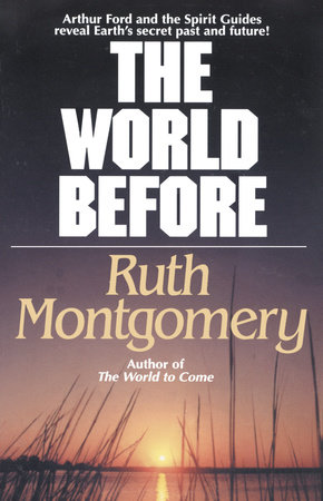 The World Before by Ruth Montgomery