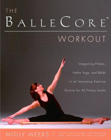 The BalleCore® Workout