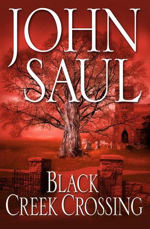 Black Creek Crossing by John Saul