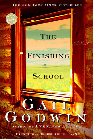 The Finishing School by Gail Godwin