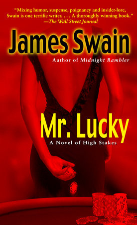 Mr. Lucky by James Swain