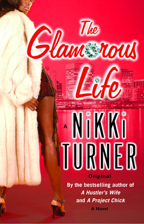 The Glamorous Life by Nikki Turner