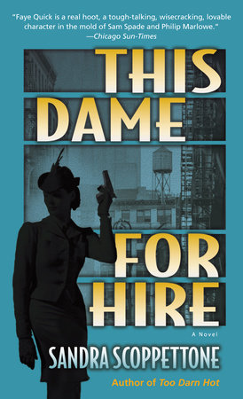 This Dame for Hire by Sandra Scoppettone