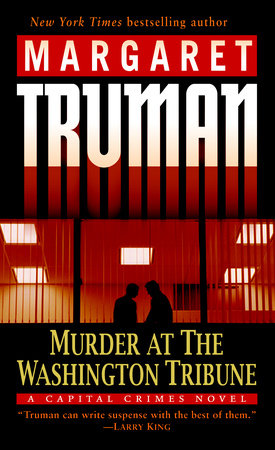 Murder at the Washington Tribune by Margaret Truman