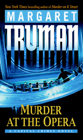 Murder at the Opera by Margaret Truman