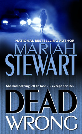 Dead Wrong by Mariah Stewart