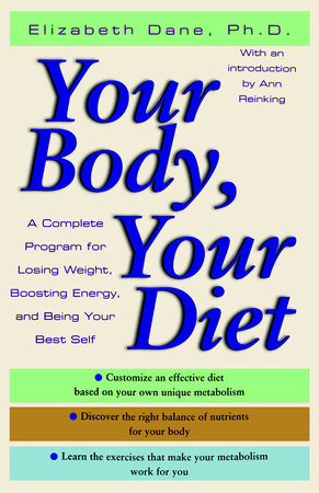 Your Body, Your Diet by Elizabeth Dane, Ph.D.