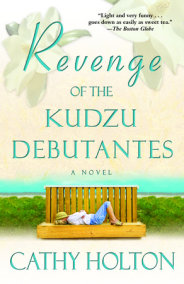 Revenge of the Kudzu Debutantes