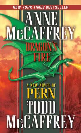 Dragon's Fire by Anne McCaffrey and Todd J. McCaffrey