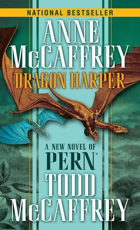 Dragon Harper by Anne McCaffrey and Todd J. McCaffrey