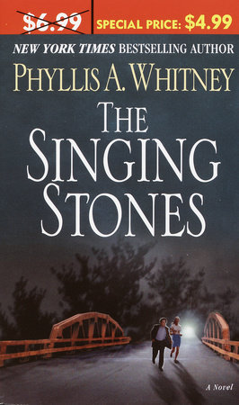 The Singing Stones by Phyllis A. Whitney