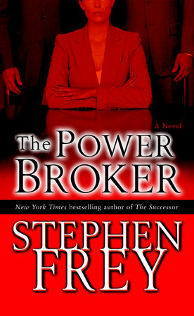 The Power Broker by Stephen Frey