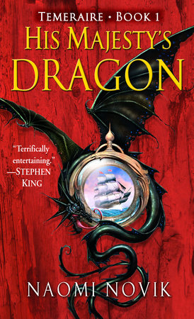 The cover of the book His Majesty's Dragon