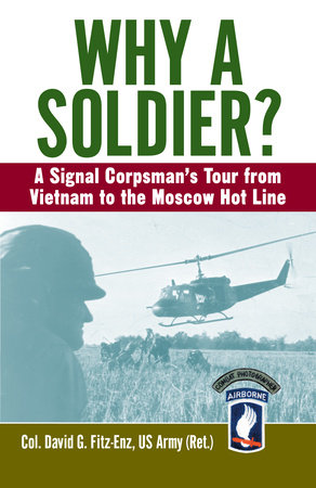 Why a Soldier? by David Fitz-Enz