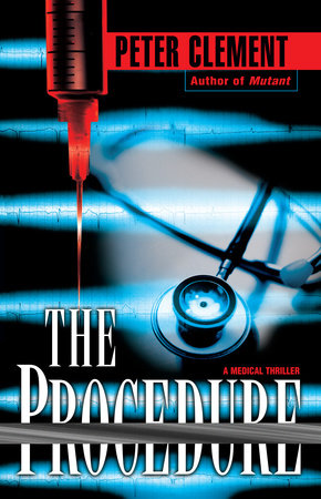 The Procedure by Peter Clement