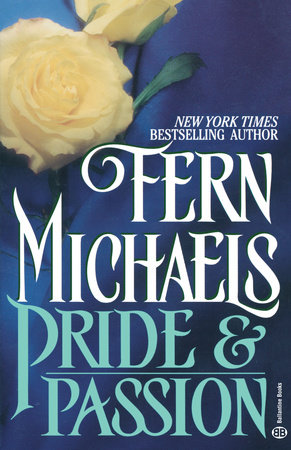 Pride and Passion by Fern Michaels