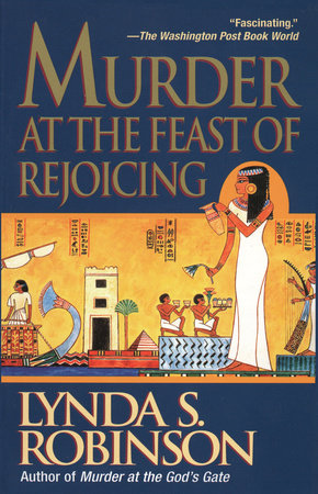 Murder at the Feast of Rejoicing by Lynda S. Robinson