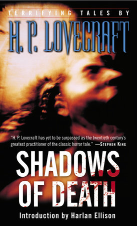 Shadows of Death by H.P. Lovecraft