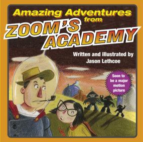 Amazing Adventures from Zoom's Academy