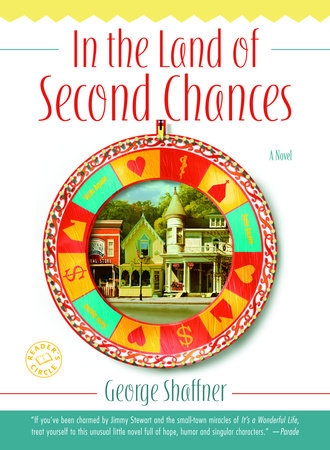 In the Land of Second Chances by George Shaffner