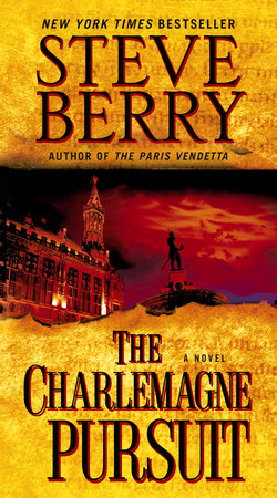 The Charlemagne Pursuit by Steve Berry