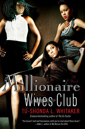Millionaire Wives Club by Tu-Shonda Whitaker