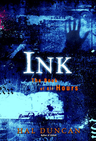 Ink by Hal Duncan