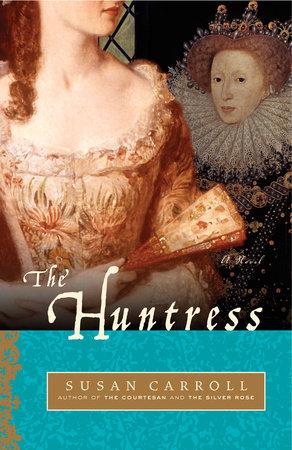 The Huntress by Susan Carroll