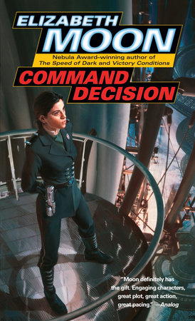 Command Decision by Elizabeth Moon