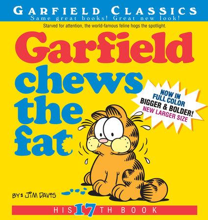 Garfield Chews the Fat by Jim Davis