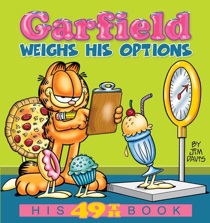 Garfield Weighs His Options by Jim Davis