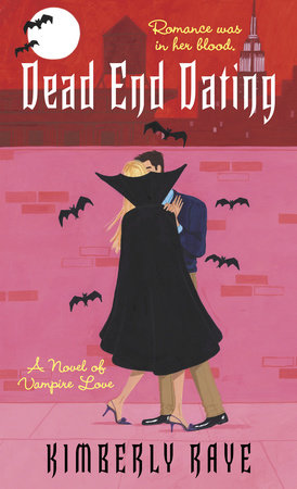 Dead End Dating by Kimberly Raye