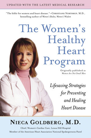 The Women's Healthy Heart Program by Nieca Goldberg