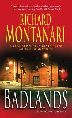 Badlands by Richard Montanari