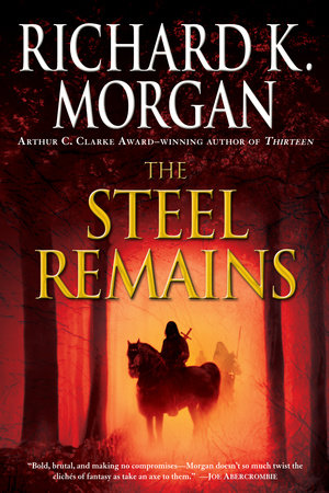 The cover of the book The Steel Remains