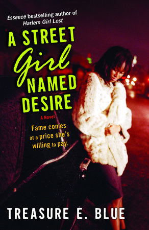 A Street Girl Named Desire by Treasure E. Blue
