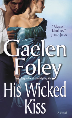 His Wicked Kiss by Gaelen Foley