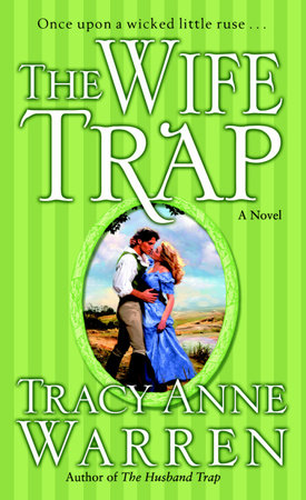 The Wife Trap by Tracy Anne Warren