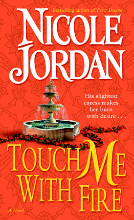 Touch Me with Fire by Nicole Jordan