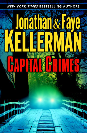 Capital Crimes by Jonathan Kellerman and Faye Kellerman