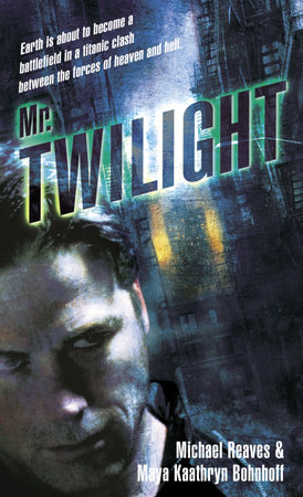 Mr. Twilight by Michael Reaves and Maya Kaathryn Bohnhoff