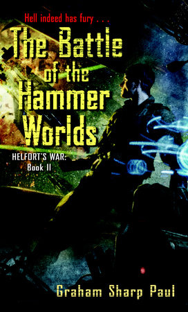 Helfort's War Book 2: The Battle of the Hammer Worlds