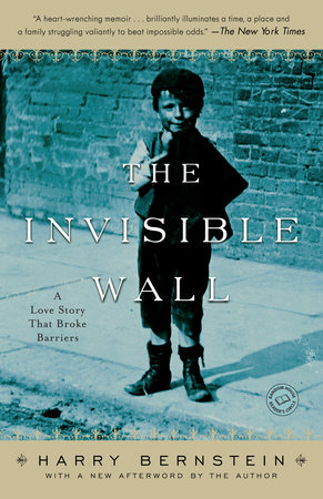 The Invisible Wall by Harry Bernstein