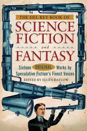 The Del Rey Book of Science Fiction and Fantasy by Jeffery Ford, Pat Cadigan, Elizabeth Bear and Margo Lanagan